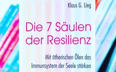 Resilienz und ätherische Öle – Dein seelisches Immunsystem stärken